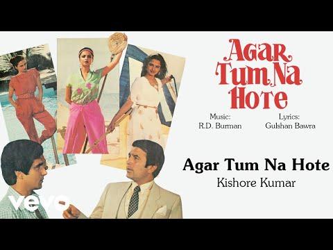 Agar Tum Na Hote - Kishore Kumar   Official Hindi Old Song - UC3MLnJtqc_phABBriLRhtgQ