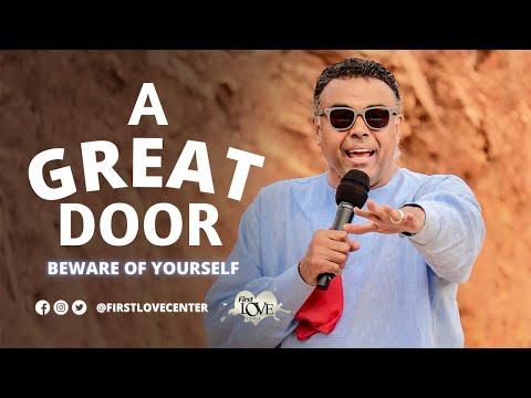 A Great Door: Beware of Yourself  Dag Heward-Mills