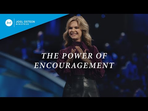 The Power of Encouragement  Victoria Osteen