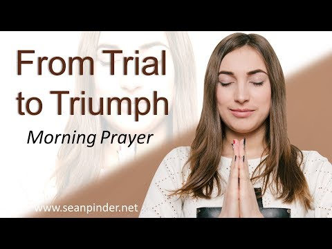JAMES 1 - FROM TRIAL TO TRIUMPH - MORNING PRAYER (video)