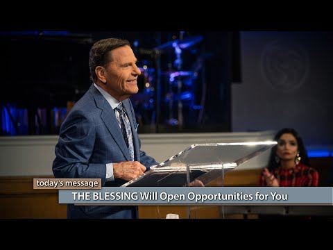 THE BLESSING Will Open Opportunities for You