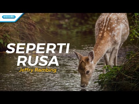 Jeffry Rambing - Seperti Rusa (with lyric)
