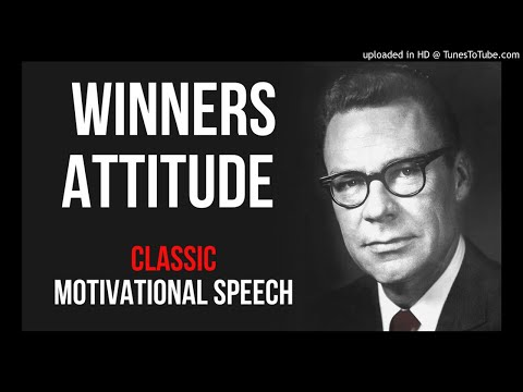 Earl Nightingale - WINNERS ATTITUDE (Classic Motivational Speech)