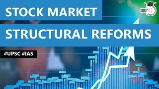 Structural reforms needed in Indian Stock Market, Reasons for declining trend in Share Market #UPSC