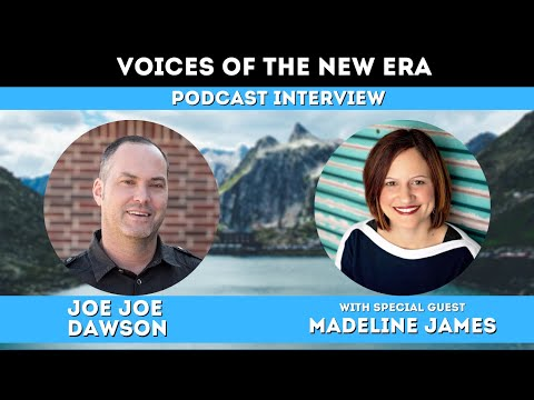 Voices of the New Era with Madeline James