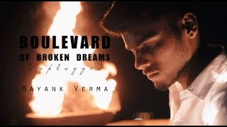 Boulevard Of Broken Dreams - Green Day | Mayank  - mayankvermamusic , Blues_n_RnB