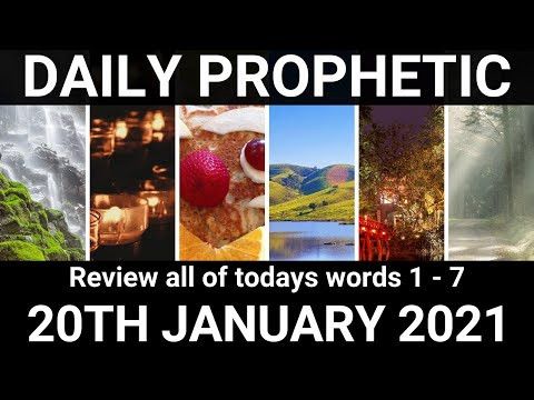 Daily Prophetic 20 January 2021 All Words