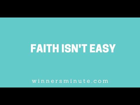 Faith Isnt Easy // The Winner's Minute With Mac Hammond