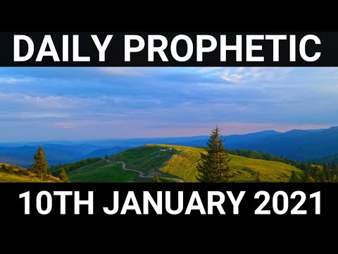 Daily Prophetic 10 January 2021 5 of 7