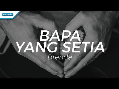Brenda - Bapa Yang Setia