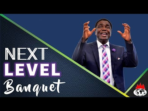 NEXT LEVELS BANQUET 2ND SERVICE APRIL 14, 2019