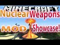 Minecraft : Nuclear Weapons MOD 1.7.2 !