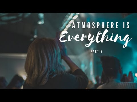 Online Bible Study :: Atmosphere Is Everything (Part 2)
