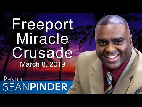 Freeport Miracle Crusade 2019 - BIBLE PREACHING - PASTOR SEAN PINDER
