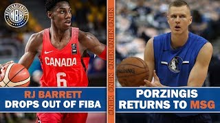 RJ Barrett Injured - Will Not Play FIBA World Cup | Knicks Bumped off Christmas | KP Returns to MSG