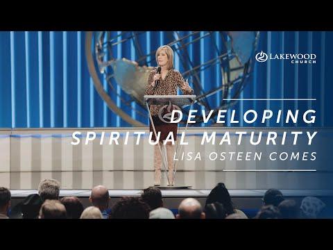 Developing Spiritual Maturity  Lisa Osteen Comes  2020