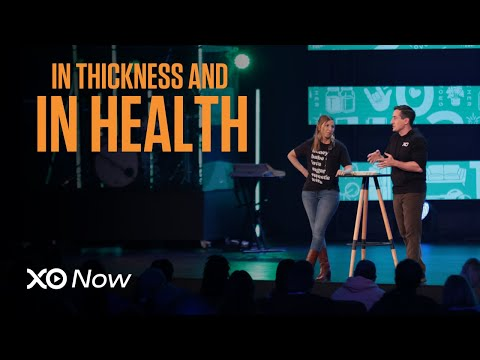 In Thickness and in Health  Dave and Ashley Willis