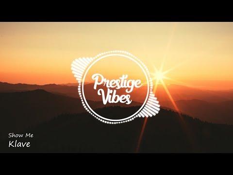 Klave & Christian Ramirez - Show Me - UCuMZUmEIz6V26xIFiyDRgJg