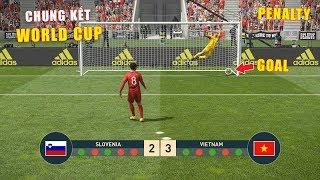 PES 19 | FIFA WORLDCUP | TRẬN CHUNG KẾT Penalty | SLOVENIA vs VIETNAM - Giấc mơ Bóng Đá VIỆT NAM