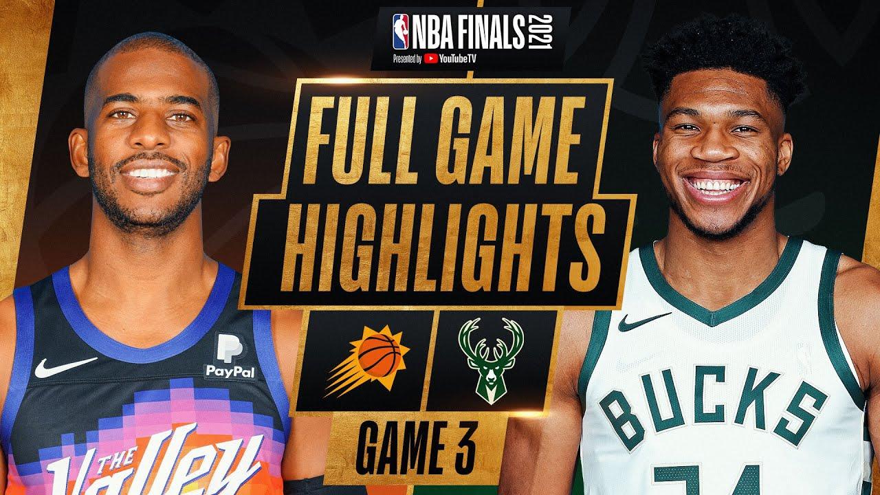 SUNS at BUCKS | FULL GAME 3 NBA FINALS HIGHLIGHTS | July 11, 2021