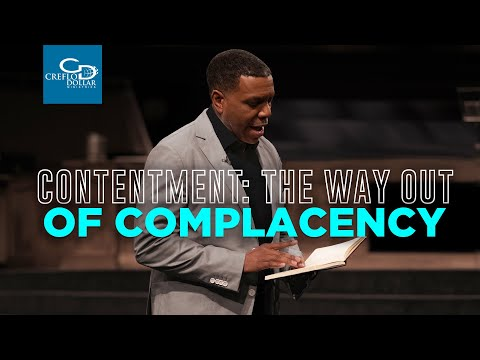 Contentment: The Way Out Of Complacency - Episode 2