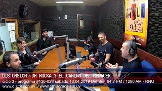 """El camino del renacer de Dr. Rocka ""  #130-028 sáb 13.04.2019"