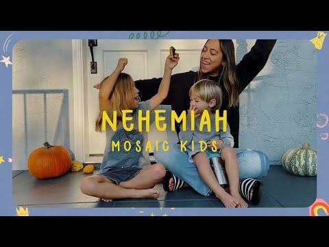 MOSAIC KIDS  Nehemiah  Sunday, October 4