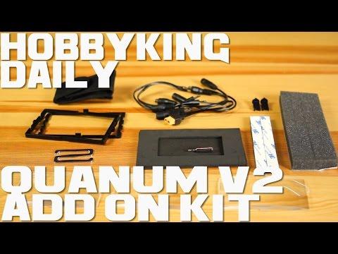 Quanum V2 Add-On Kit - HobbyKing Daily - UCkNMDHVq-_6aJEh2uRBbRmw
