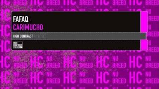 Fafaq - Carimucho [High Contrast Nu Breed]