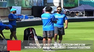Thought About WC Selection Only On Morning Of Announcement  -Dinesh Karthik
