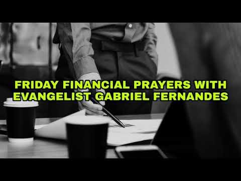 GOD WILL GIVE YOU FINANCIAL WISDOM FOR THE SEASONS, Financial Prayers with Ev Gabriel Fernandes