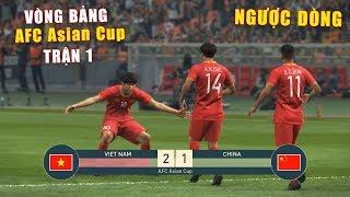 PES 19 | AFC Asian Cup 2019 | VÒNG BẢNG TRẬN 1 | VIET NAM vs CHINA - Giấc mơ Bóng Đá VIỆT NAM