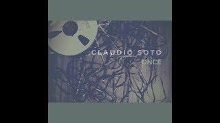Claudio Soto - Once [Full Album] - claudiosoto , Alternative