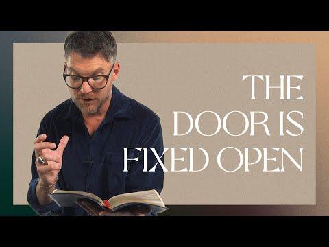 The Door Is Fixed Open