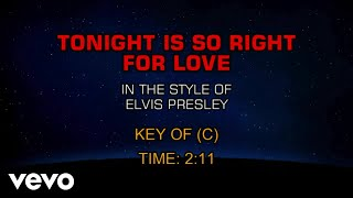 Tonight Is So Right For Love (Karaoke)