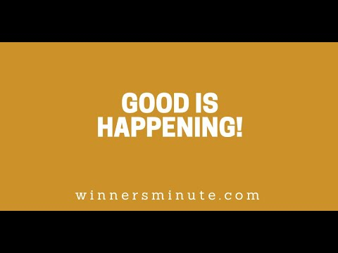 Good Is Happening! // The Winner's Minute With Mac Hammond
