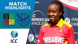 Zimbabwe v Namibia final highlights | Women's Qualifier 2019 – Africa