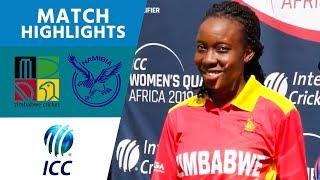 Zimbabwe v Namibia final highlights | Women's Qualifier 2019 – Africa