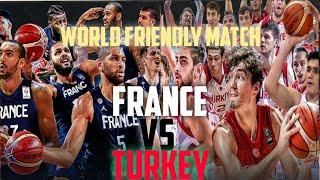 FRANCE VS TURKEY | WORLD FRIENDLY INTERNATIONAL | PREPARATION COUPE DU MONDE 2019