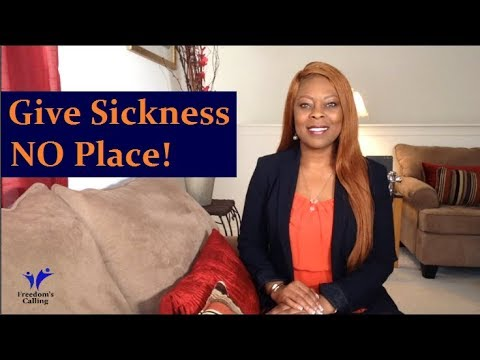 Give Sickness No Place - Pick up Your Mat and Walk!