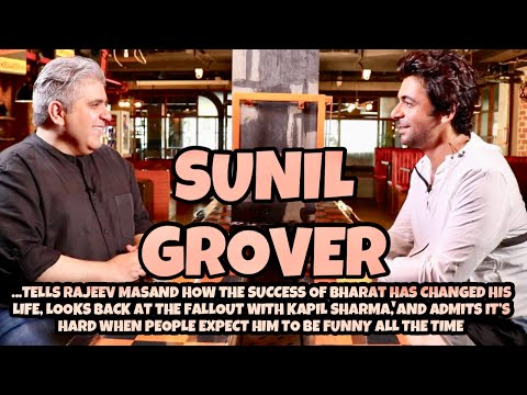 Video - Bollywood - Comedian Sunil Grover INTERVIEW with Rajeev Masand I Bharat I Pataakha #India