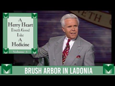 Merry Heart: Brush Arbor in Ladonia  Jesse Duplantis