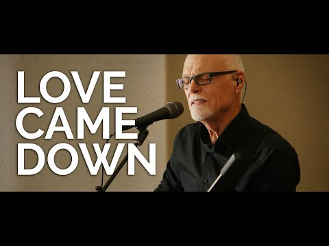 Love Came Down - Lenny LeBlanc  An Evening of Hope Concert