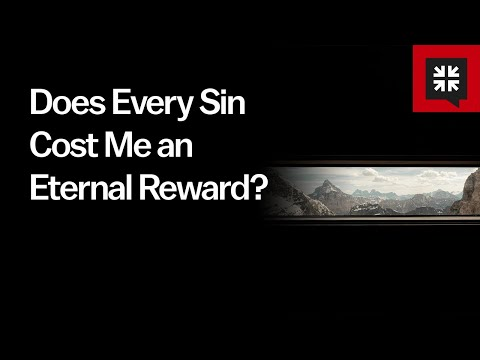 Does Every Sin Cost Me an Eternal Reward? //  Ask Pastor John