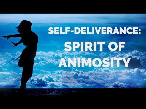 Deliverance from Animosity  Self-Deliverance Prayers