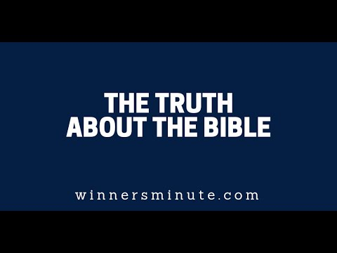 The Truth About the Bible  The Winner's Minute With Mac Hammond