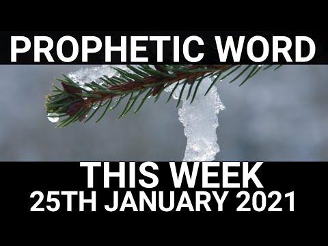Prophetic Word for this Week 25 January