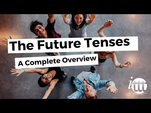 English Grammar - The Future Tenses - TESOL Courses