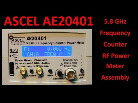 ASCEL AE20401 5.8 GHz Frequency Counter / RF Power Meter kit - UCHqwzhcFOsoFFh33Uy8rAgQ