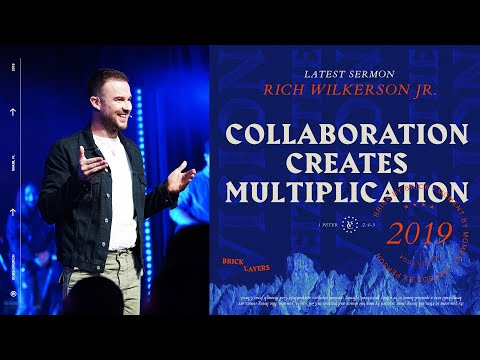 Rich Wilkerson Jr  Bricklayers: Collaboration Creates Multiplication